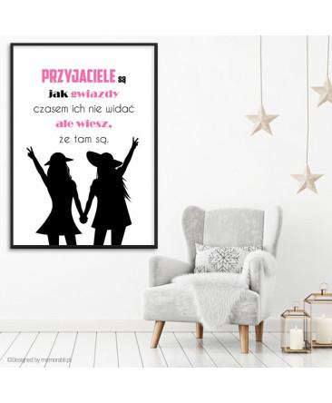 Przyjaciele Są Jak Gwiazdy Plakat Dla Przyjaciółki