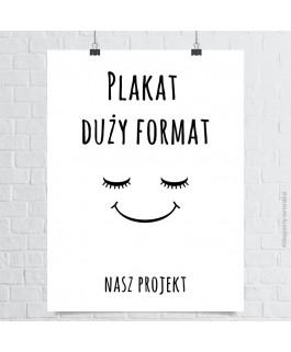 Plakat duży format -  nasz...